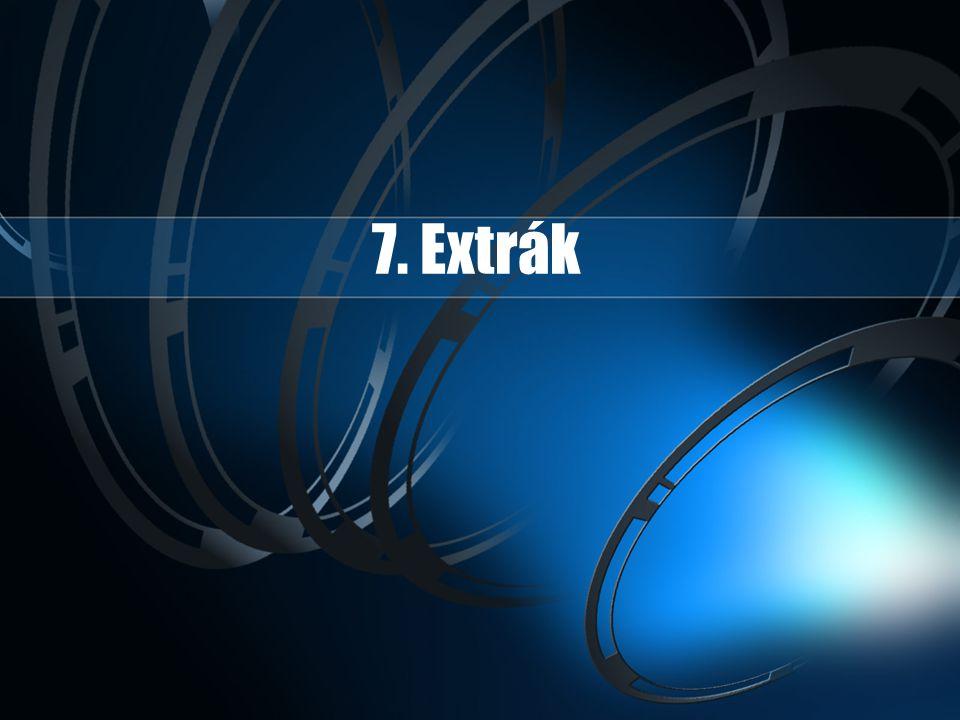 7. Extrák