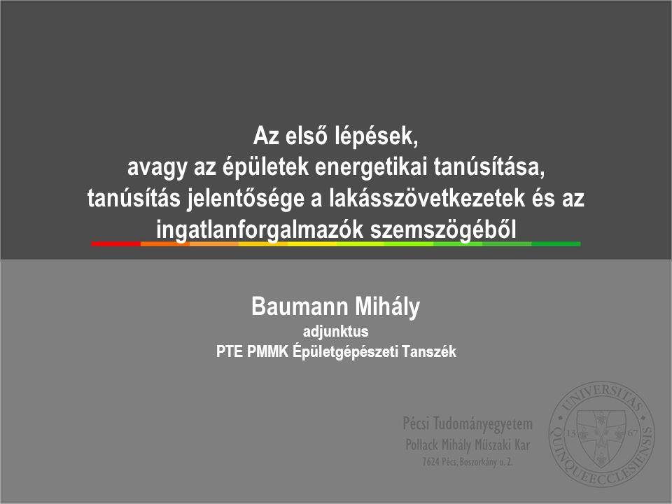 Baumann Mihály adjunktus PTE PMMK Épületgépészeti Tanszék