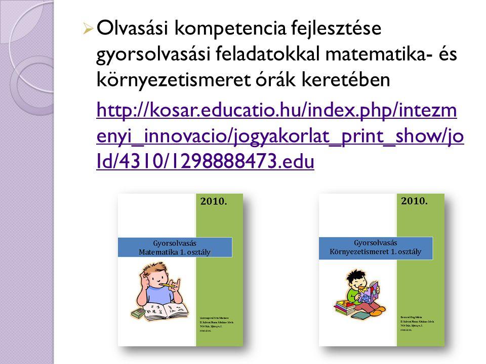 Olvasási kompetencia fejlesztése gyorsolvasási feladatokkal matematika- és környezetismeret órák keretében