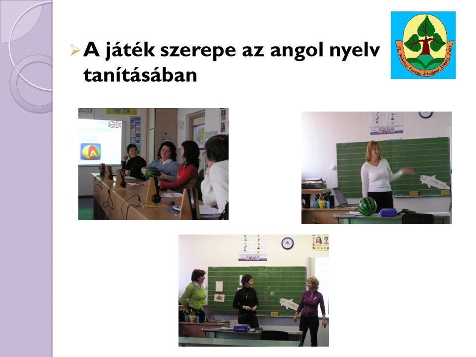 A játék szerepe az angol nyelv tanításában