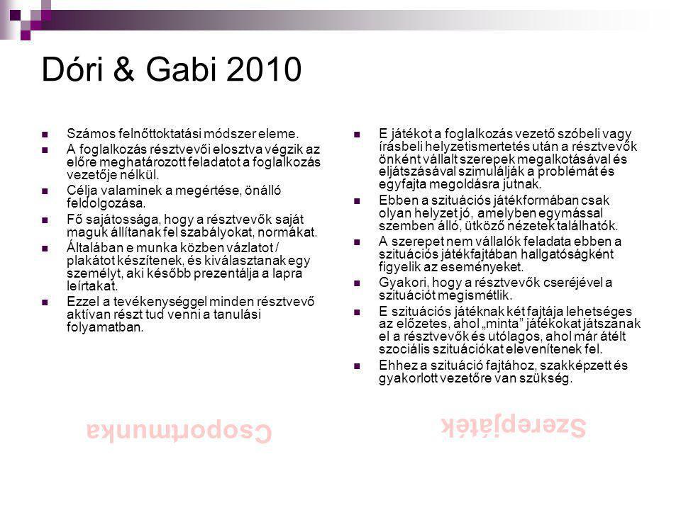 Dóri & Gabi 2010 Szerepjáték Csoportmunka