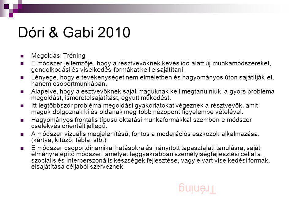 Dóri & Gabi 2010 Tréning Megoldás: Tréning