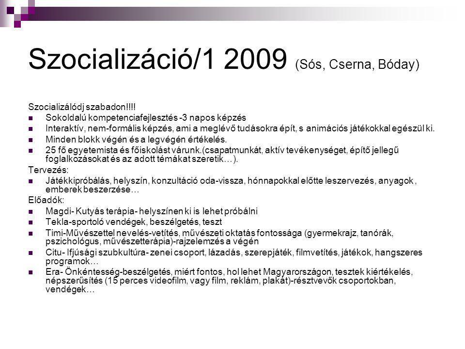 Szocializáció/1 2009 (Sós, Cserna, Bóday)