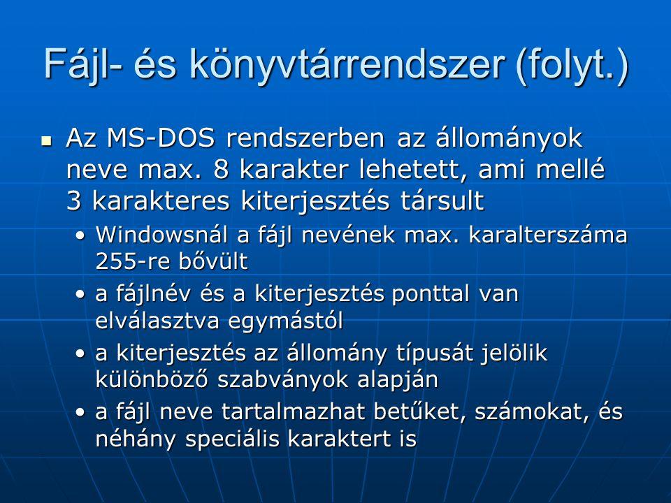Fájl- és könyvtárrendszer (folyt.)
