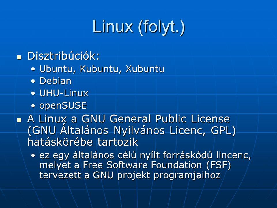 Linux (folyt.) Disztribúciók: