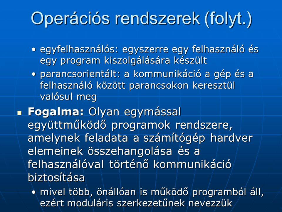 Operációs rendszerek (folyt.)