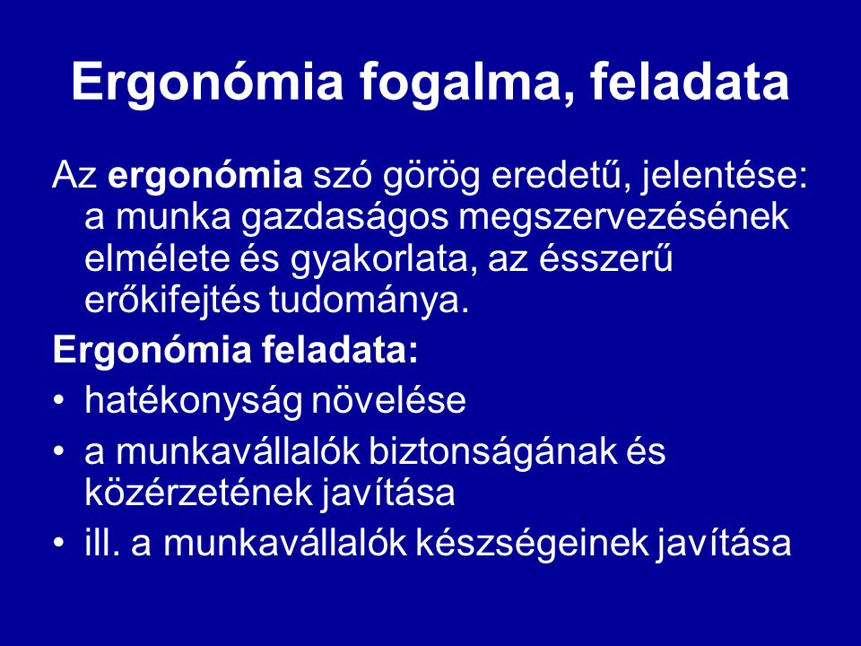 Ergonómia fogalma, feladata