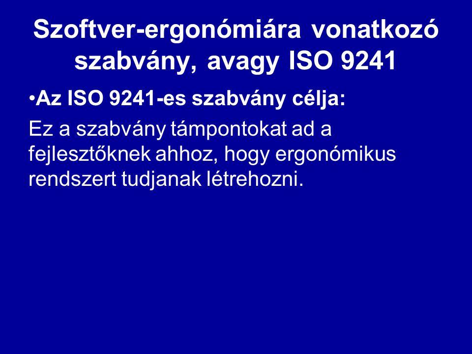 Szoftver-ergonómiára vonatkozó szabvány, avagy ISO 9241