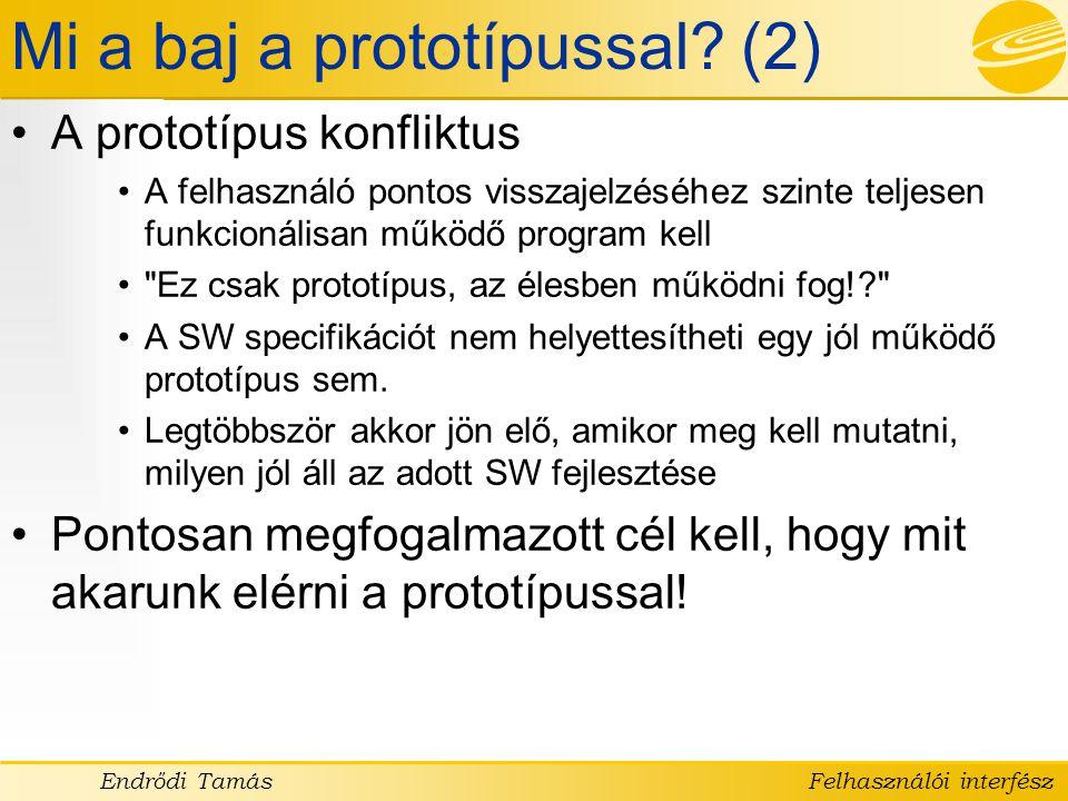 Mi a baj a prototípussal (2)