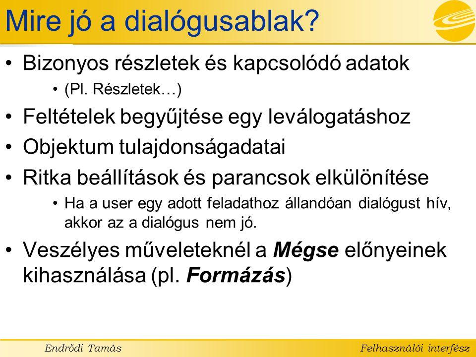 Mire jó a dialógusablak