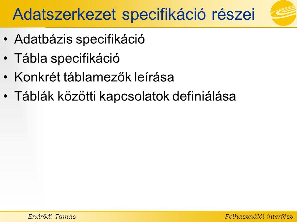Adatszerkezet specifikáció részei