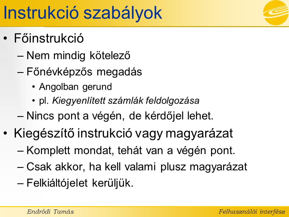 Instrukció szabályok Főinstrukció