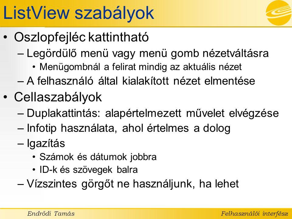 ListView szabályok Oszlopfejléc kattintható Cellaszabályok