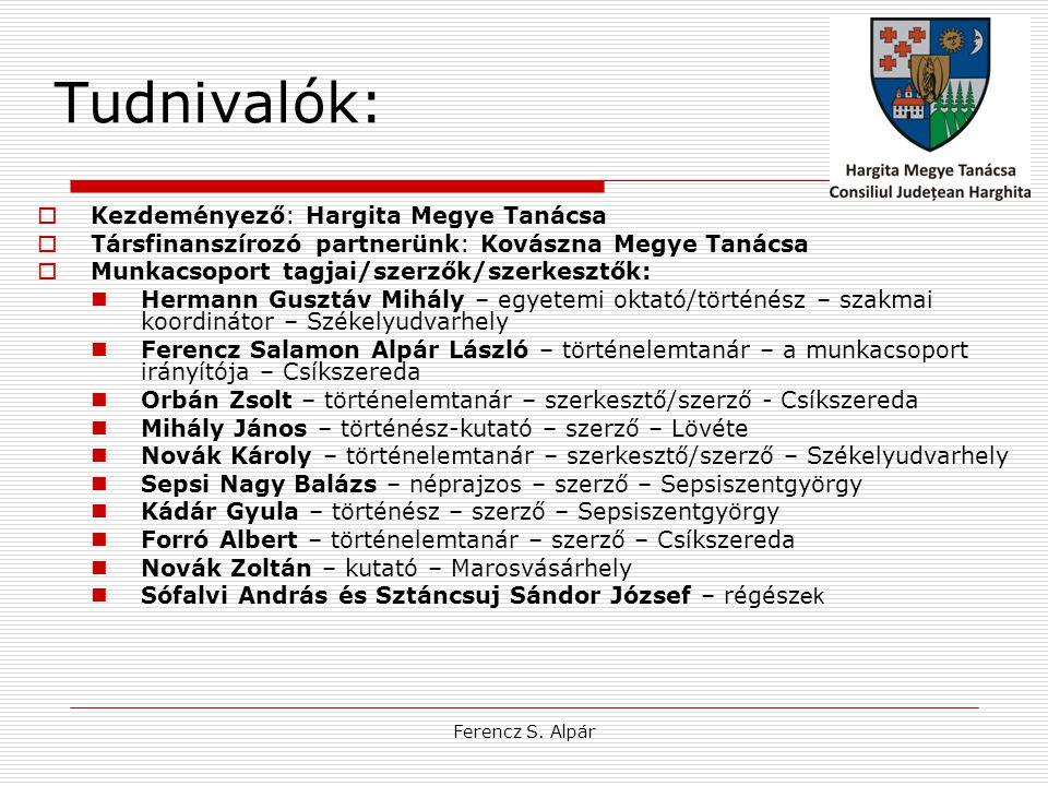 Tudnivalók: Kezdeményező: Hargita Megye Tanácsa