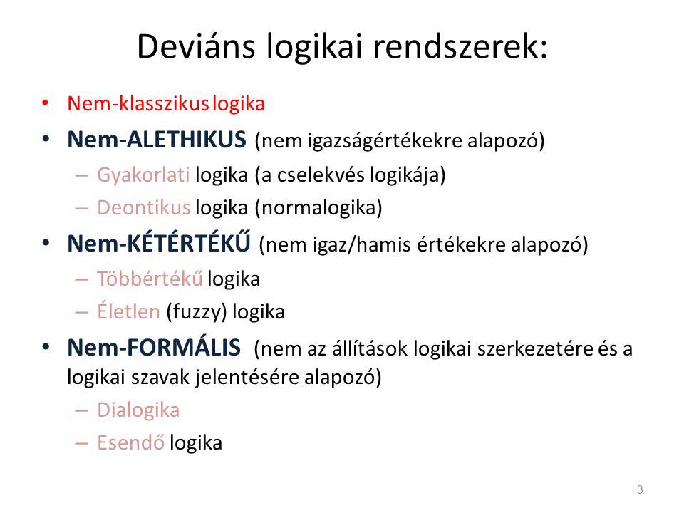Deviáns logikai rendszerek: