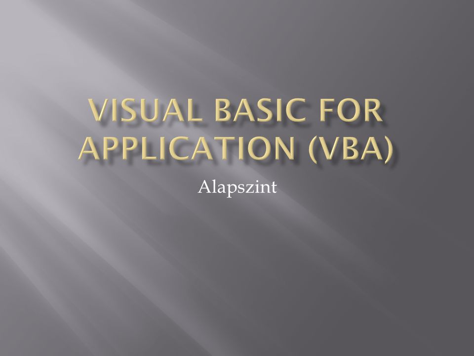 Visual Basic for Application (VBA)