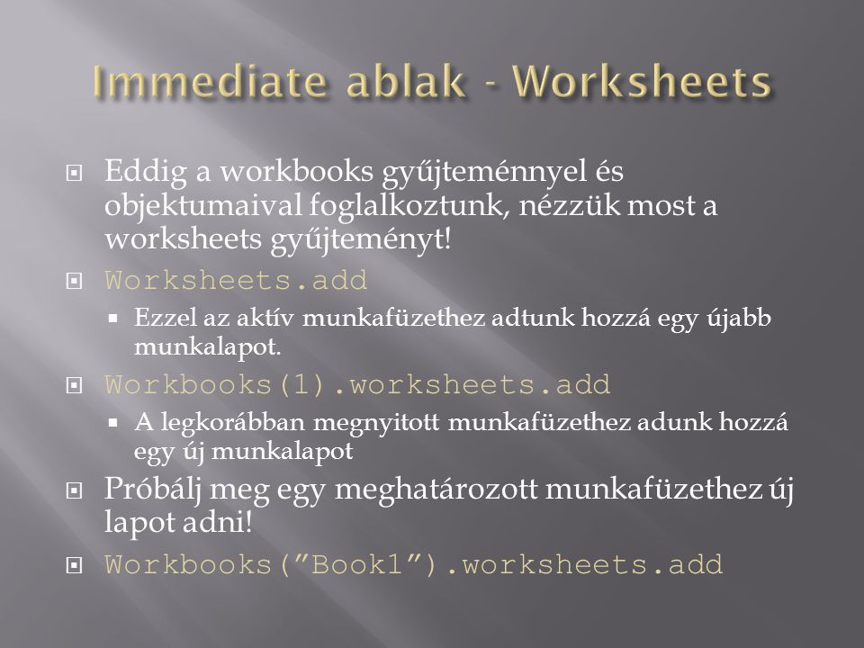 Immediate ablak - Worksheets