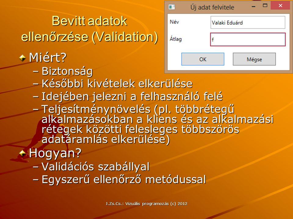 Bevitt adatok ellenőrzése (Validation)
