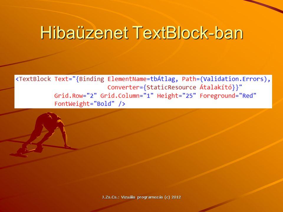 Hibaüzenet TextBlock-ban