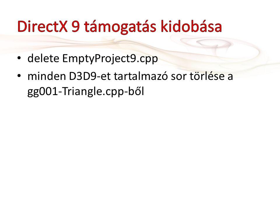 DirectX 9 támogatás kidobása