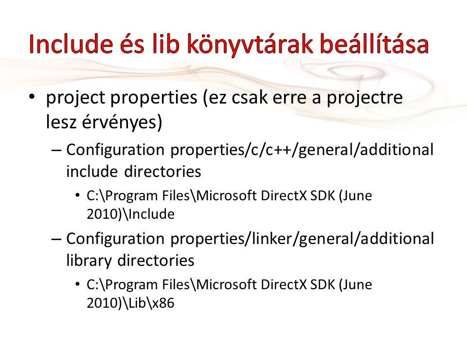 Include és lib könyvtárak beállítása