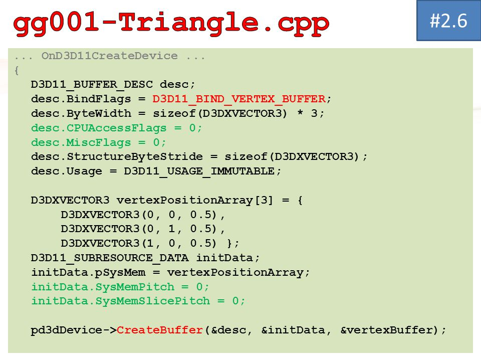 gg001-Triangle.cpp #2.6 ... OnD3D11CreateDevice ... {