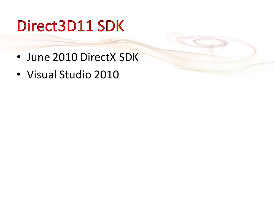 Direct3D11 SDK June 2010 DirectX SDK Visual Studio 2010