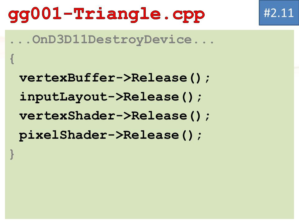 gg001-Triangle.cpp # OnD3D11DestroyDevice... {