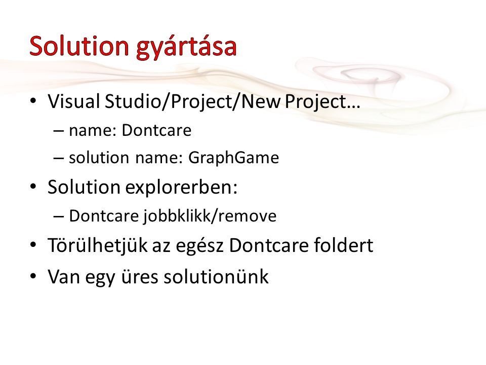 Solution gyártása Visual Studio/Project/New Project…