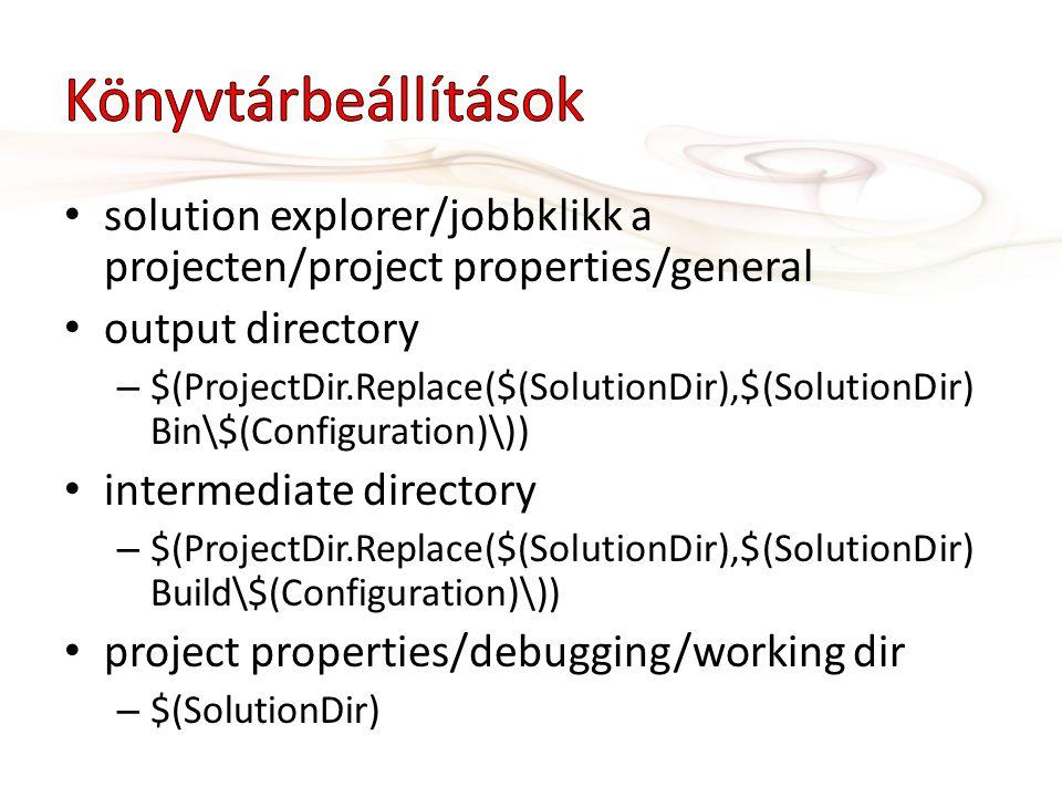 Könyvtárbeállítások solution explorer/jobbklikk a projecten/project properties/general. output directory.