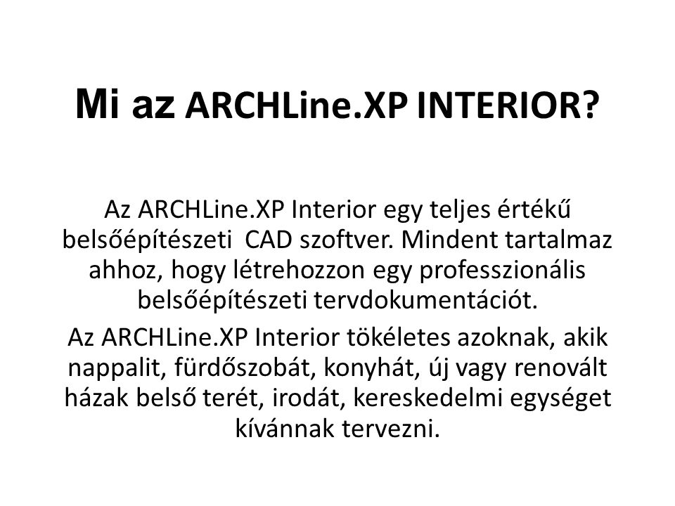 Mi az ARCHLine.XP INTERIOR