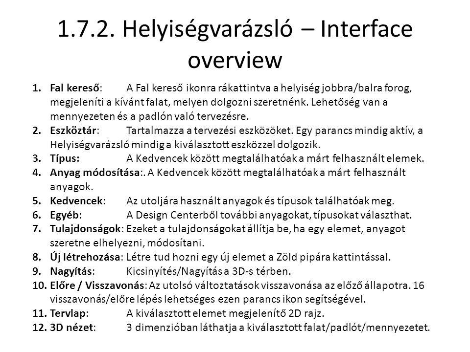 1.7.2. Helyiségvarázsló – Interface overview
