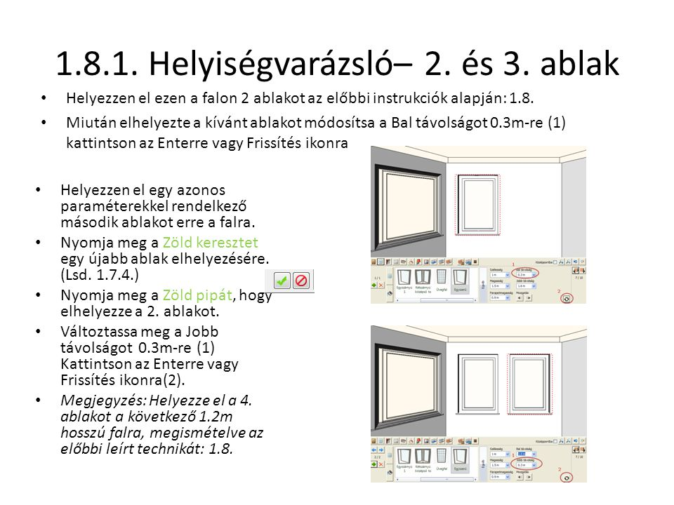 1.8.1. Helyiségvarázsló– 2. és 3. ablak