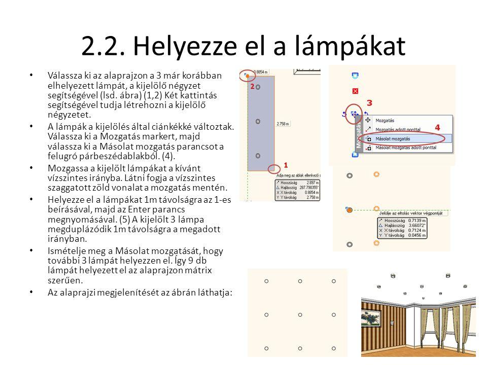 2.2. Helyezze el a lámpákat