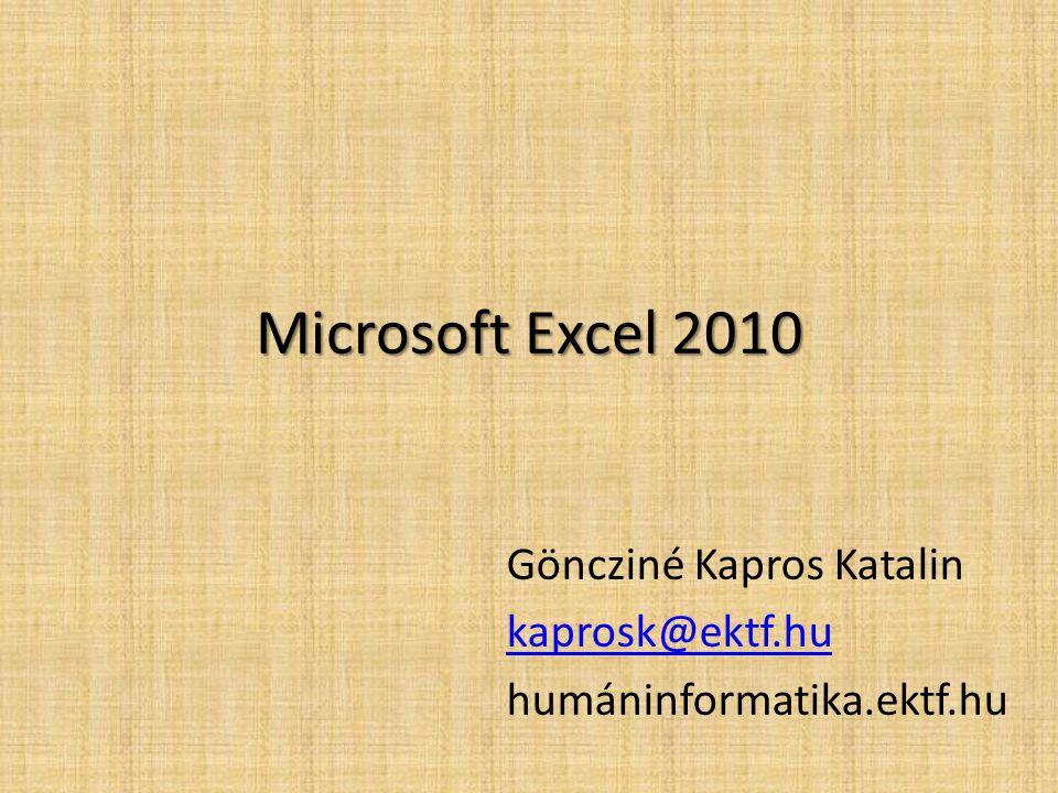 Göncziné Kapros Katalin kaprosk@ektf.hu humáninformatika.ektf.hu