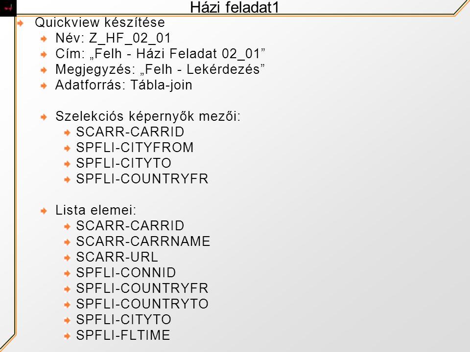 Házi feladat1 Quickview készítése Név: Z_HF_02_01