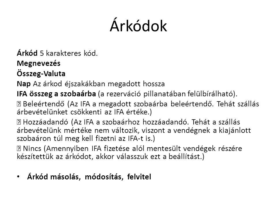 Árkódok Árkód 5 karakteres kód. Megnevezés Összeg-Valuta
