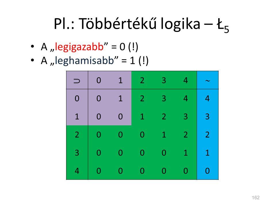 Pl.: Többértékű logika – Ł5