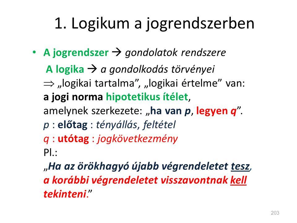 1. Logikum a jogrendszerben