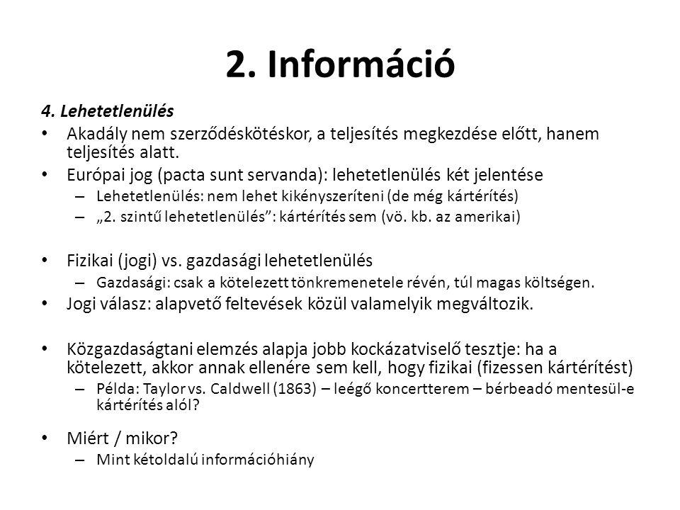 2. Információ 4. Lehetetlenülés
