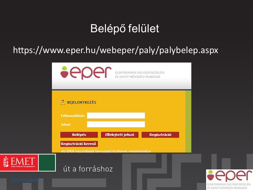 Belépő felület https://www.eper.hu/webeper/paly/palybelep.aspx