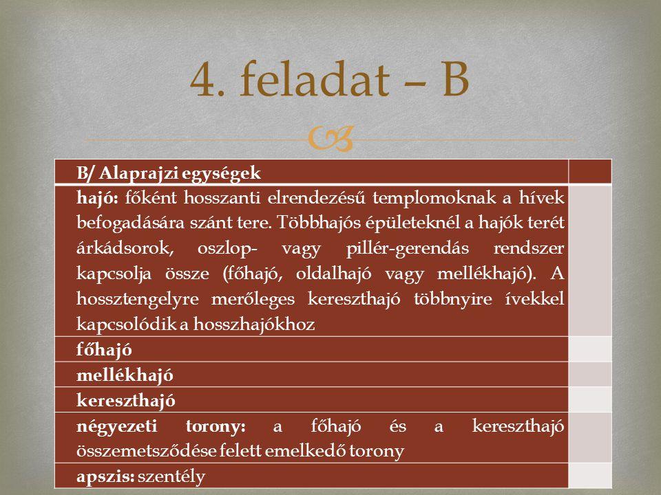 4. feladat – B B/ Alaprajzi egységek