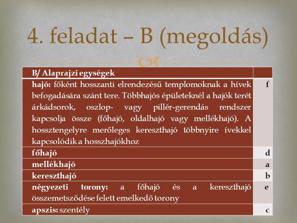 4. feladat – B (megoldás) B/ Alaprajzi egységek