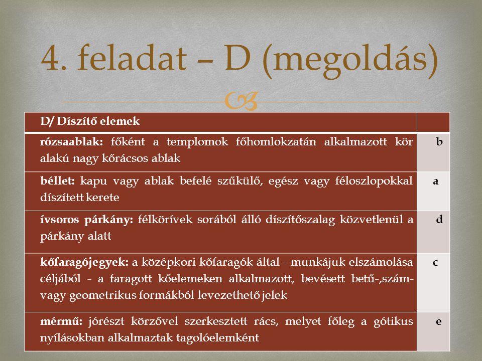 4. feladat – D (megoldás) D/ Díszítő elemek