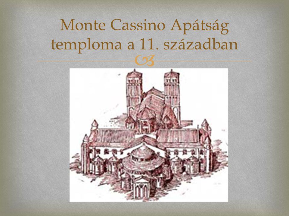 Monte Cassino Apátság temploma a 11. században