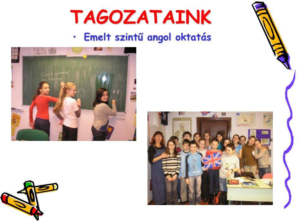 TAGOZATAINK Emelt szintű angol oktatás