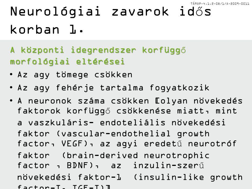 Neurológiai zavarok idős korban 1.