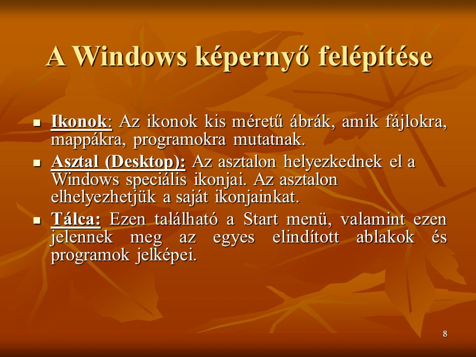 A Windows képernyő felépítése