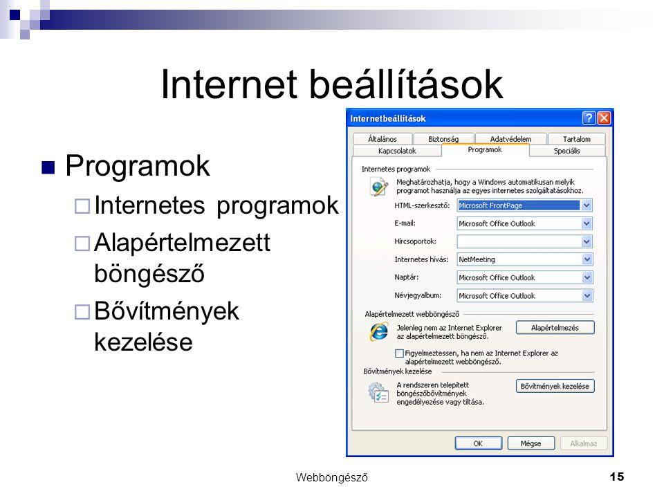 Internet beállítások Programok Internetes programok