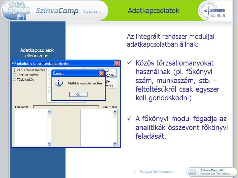 A főkönyvi modul fogadja az analitikák összevont főkönyvi feladását.